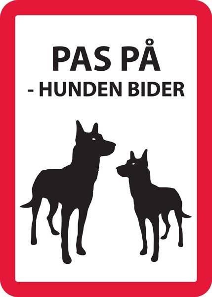 PAS PÅ - HUNDEN BIDER. Hunde skilt