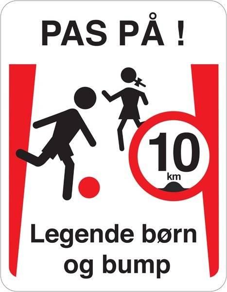 Pas på legende børn og bump 10 km  skilt