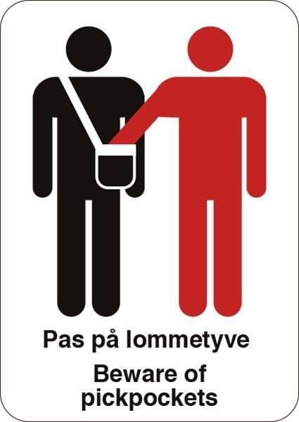 Pas på lommetyve Beware of pickpockets. skilt