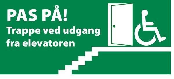 Pas på Trappe ved udgang fra elevator. Redningsskilte