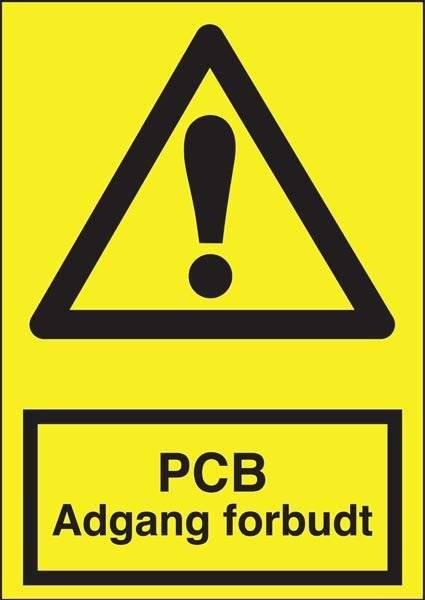 Advarselsskilt - PCB Adgang forbudt