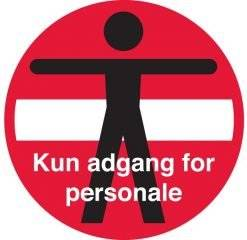 Person adgangforbudt kun adgang for personale skilt