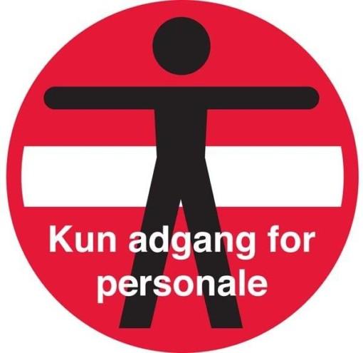 Person adgangforbudt kun adgang for personale skilt