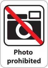 Photo prohibited Skilt