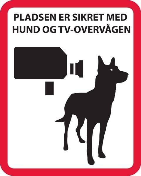 Pladsen er sikret med hund og TV overvågen. skilt