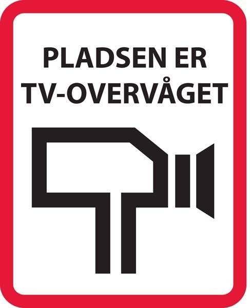Pladsen er TV overvåget. skilt