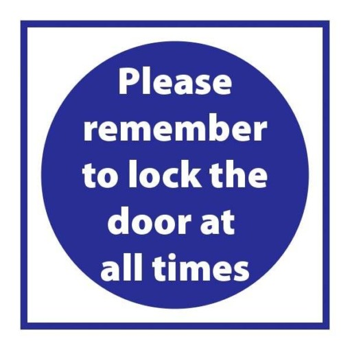 Please remember to lock the door at all times Påbudsskilt