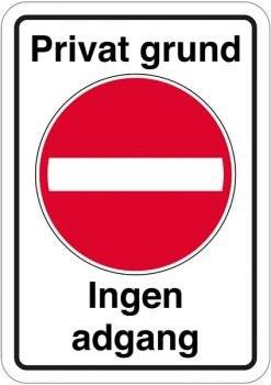 Privat grund Ingen adgang. Forbudsskilt