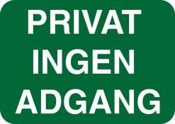 Privat ingen adgang. Skilt