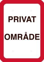 Privat område. Skilt