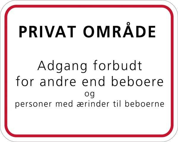 Privat område adgang forbudt for andre end beboere. Skilt