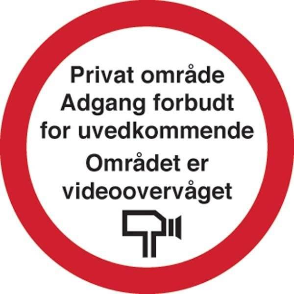 Privat område Adgang forbudt for uvedkommende Området er videoovervåget. skilt