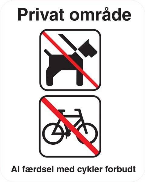Privat område Al færdsel med cykler forbudt Skilt