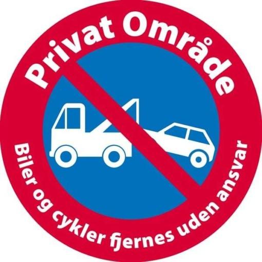 Privat Område Biler og cykler fjernes uden ansvar skilt