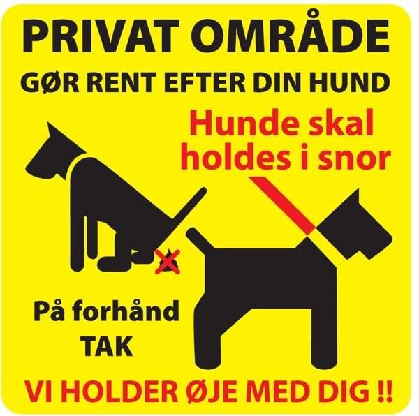 PrivatOmråde hold området pænt gør rent efter din hund Gult skilt