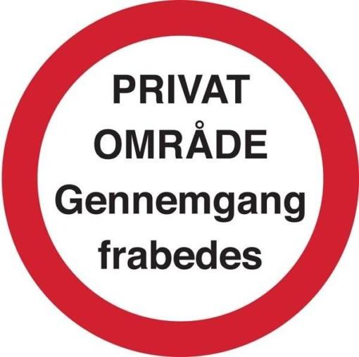 Privat område gennemgang frabedes Rundt skilt