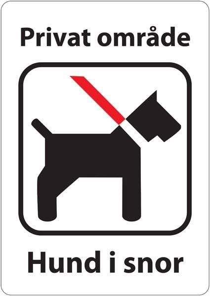 Privat område hund i snor. Skilt
