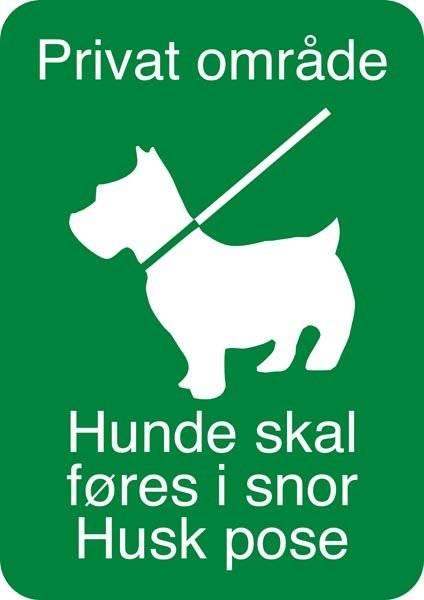 Privat område Hunde skal føres i snor Husk pose. Hunde skilt