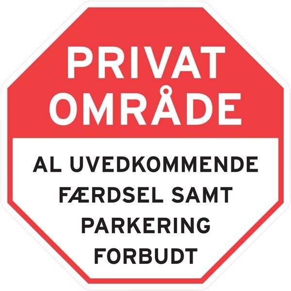 Privat Område al uvedkommende færdsel samt parkering forbudt skilt