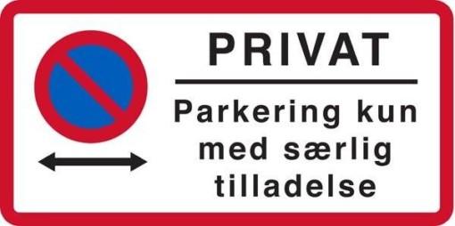 Privat parkering kun med særlig tilladelse. Skilt