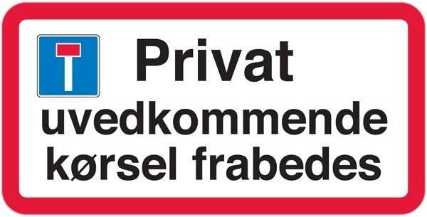 Privat uvedkommende kørsel frabedes skilt