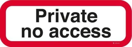 Private no access Skilt