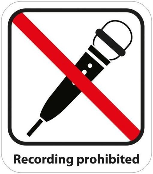 Recording prohibited skilt