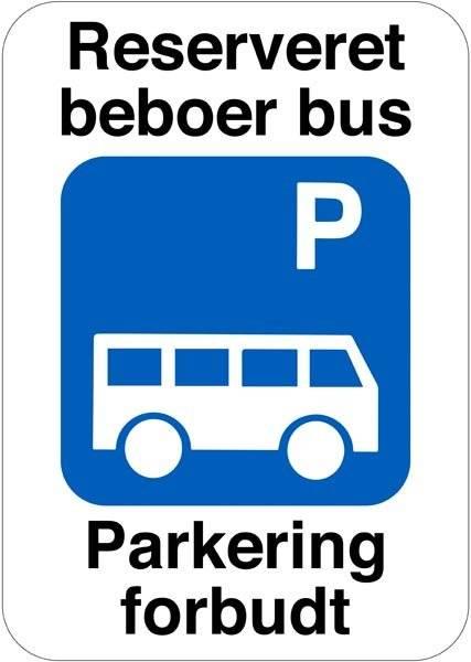 Reserveret beboer bus P. Parkering forbudt Skilt