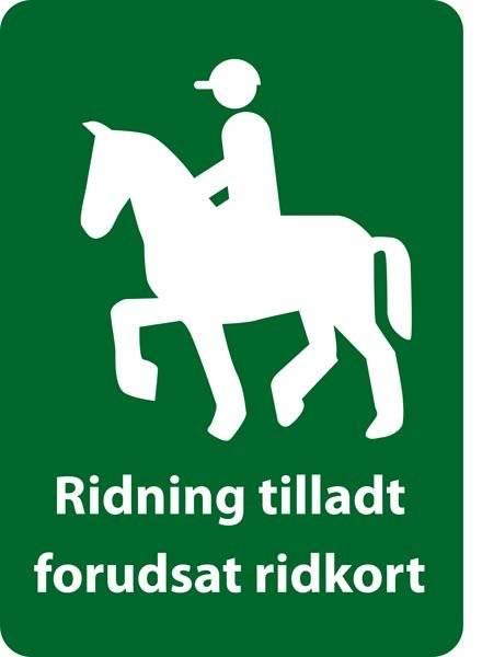Ridning forbudt uden ridekort skilt