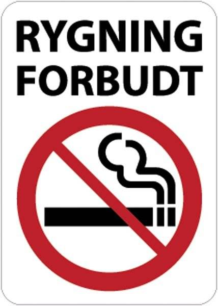 Rygning Forbudt. Rygeforbudsskilt