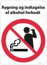 Rygning og indtagelse af alkohol forbudt Skilt