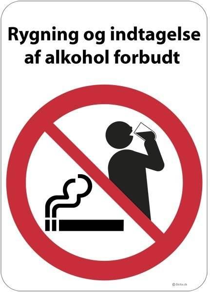 Rygning og indtagelse af alkohol forbudt. Skilt