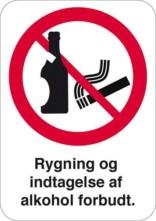 Rygning og indtagelse af alkohol forbudt. Forbudsskilt