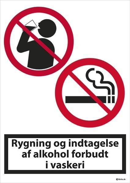 Rygning og indtagelse af alkohol forbudt i vaskeri. Skilt