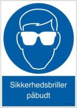 Sikkerhedsbriller påbudt: Påbudsskilt
