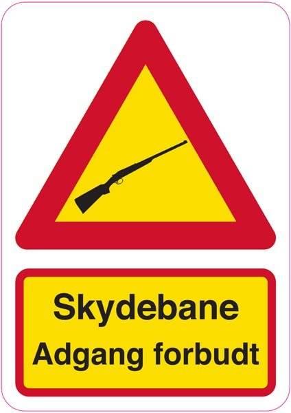 Advarselsskilt - Skydebane adgang forbudt