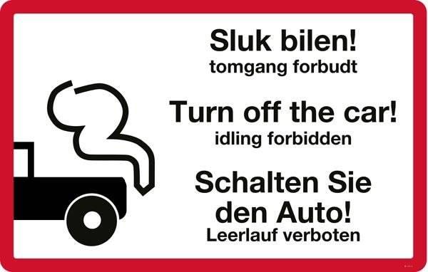 Sluk bilen tomgang forbudt - Turn off the car idling forbidden - Schalten Sie den Auto Leerlauf verboten. forbudsskilt