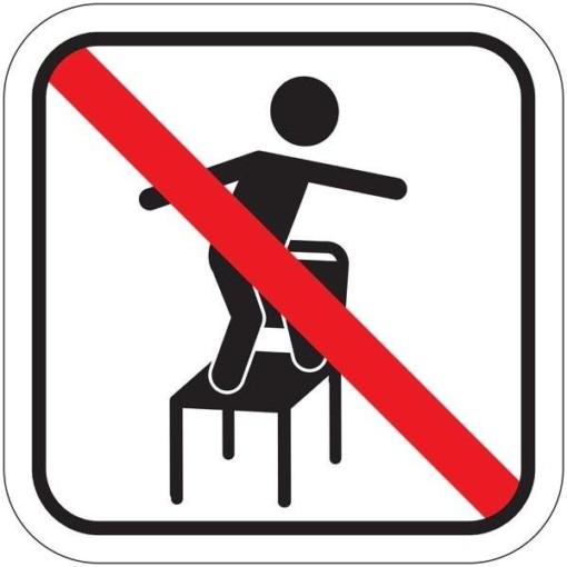 Stå ikke på stolene. Piktogram skilt