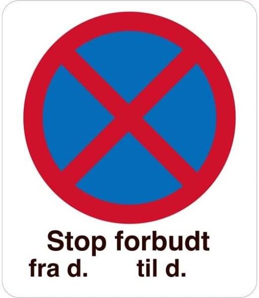 Stop forbudt  fra d. til d. forbudsskilt