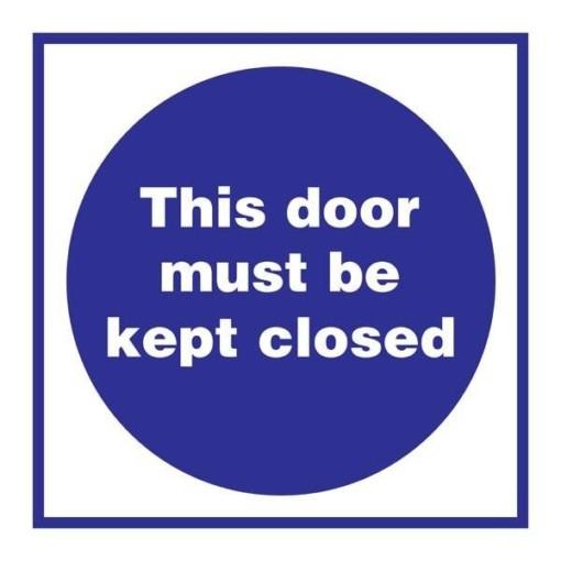 This Door Must Be Kept Closed Påbudsskilt