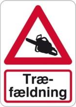 Advarsel træfældning motorsav skilt