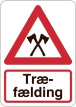 Advarsel træfældning økser skilt