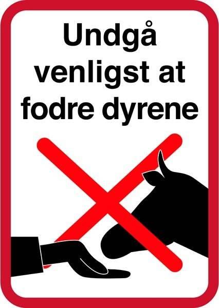 Undgå venligst at fodre dyrene. Bygningsskilt