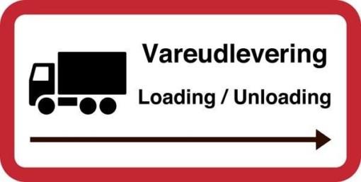 Varemodtagelse Loading / Unloading. Trafikskilt