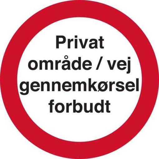 Privat område / vej gennemkørsel forbudt. Forbudsskilt