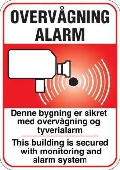 Alarm og Overvågningsskilt - Denne bygning er sikret med overvågning og tyverialarm