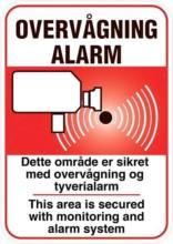 Overvågning Alarm Dette område er sikret med overvågning og tyverialarm+eng. skilt