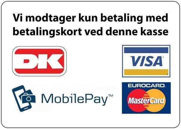 Vi modtager kun betaling med betalingskort ved denne kasse skilt