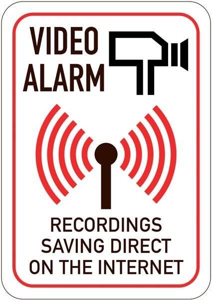 Video alarm RECORDINGS SAVING DIRECT ON THE INTERNET. Overvågningsskilt