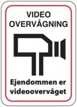 Videoovervågningsskilt - Ejendommen er videoovervåget